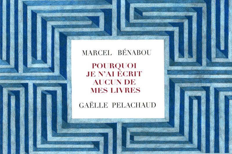 Pourquoi je n'ai écrite aucun de mes livres Livre Gaelle Pelachaud