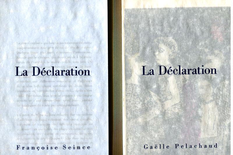 La déclaration Livre Gaelle Pelachaud